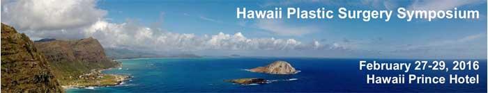 Hawaii Plastic Surgery Symposium Hawaii2016